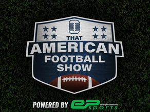That American Football Show Powered by EP Sports!