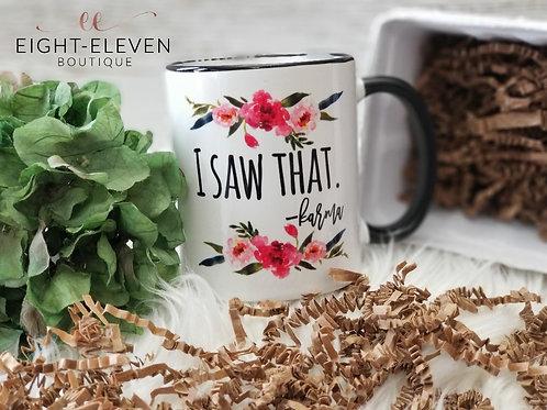 Karma - Coffee Mug 11oz