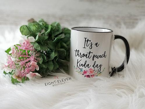 Throat Punch - Coffee Mug 11oz