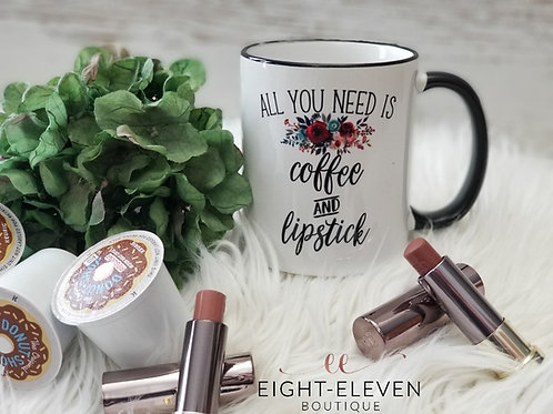 Coffee & Lipstick - Coffee Mug 11oz