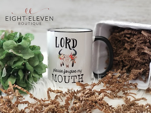 Forgive My Mouth - Coffee Mug 11oz