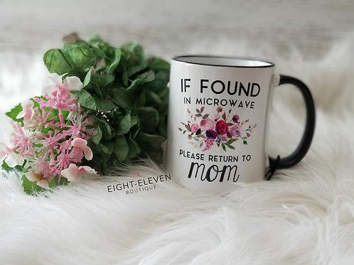 Return to Mom - Coffee Mug 11oz