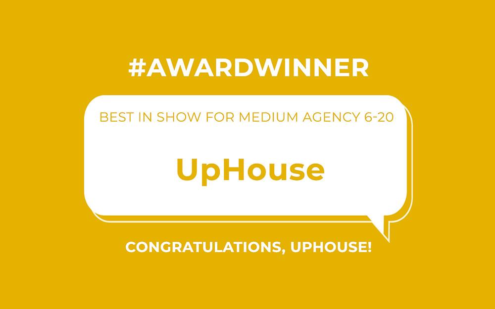 Best In Show for Medium Agency