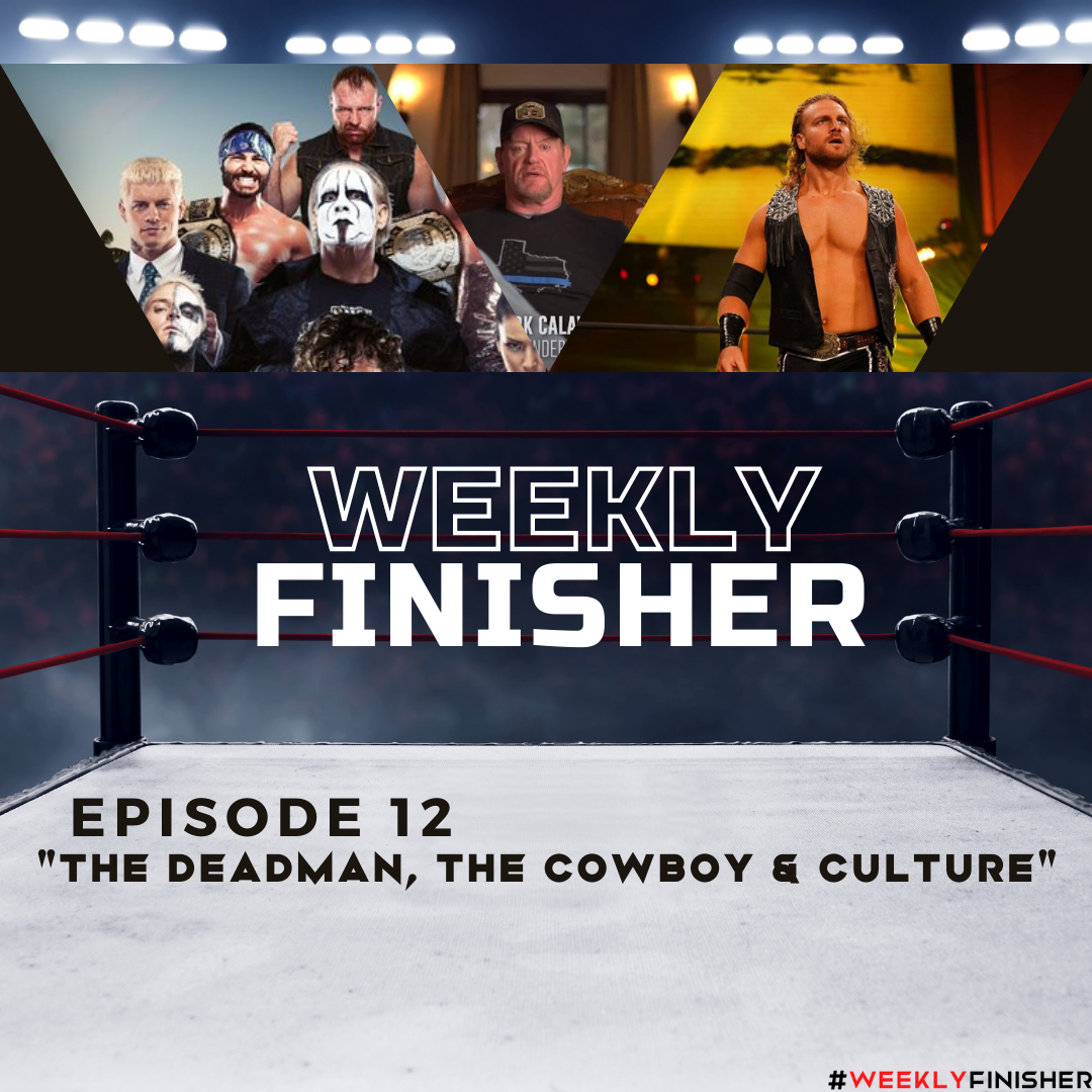 The Deadman, The Cowboy, & Culture | Episode 12