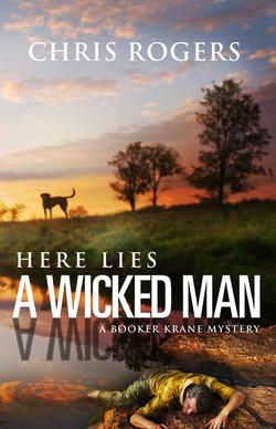 Here Lies a Wicked Man by Chris Rogers