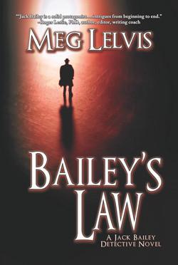 Bailey's Law by Meg Lelvis