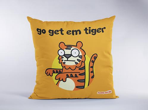 Go get em Tiger Cushion