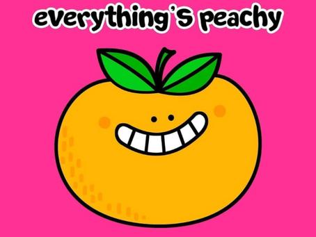 Feeling peachy?
