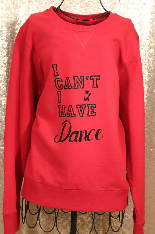I Can't I Have Dance Red Sweater