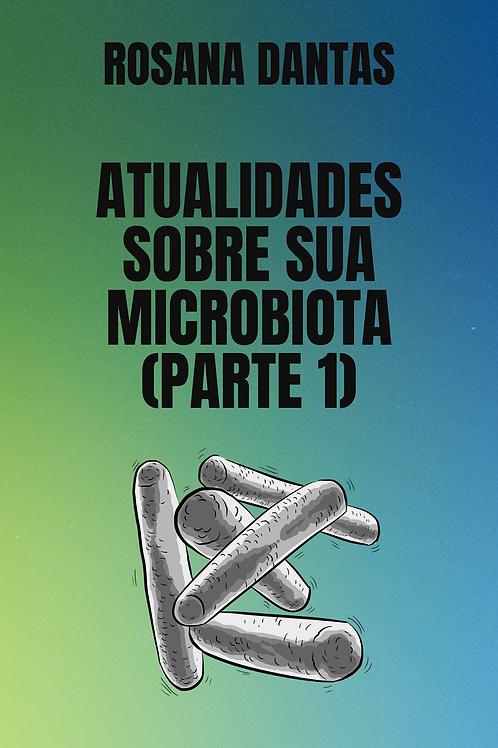 Atualidades sobre sua microbiota