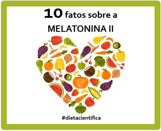 10 fatos sobre a melatonina II
