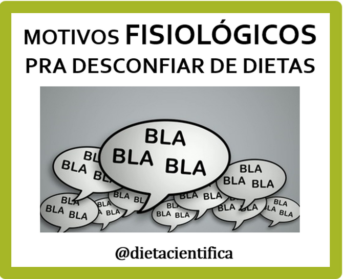 Motivos fisiológios pra desconfiar de dietas