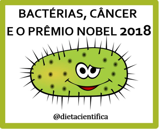 Bactérias, câncer e o prêmio Nobel