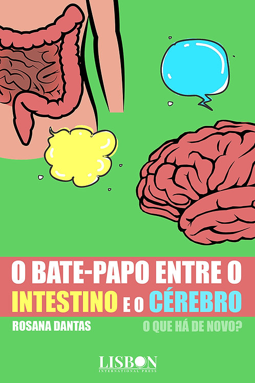 O bate-papo entre o intestino e o cérebro -o que há de novo?