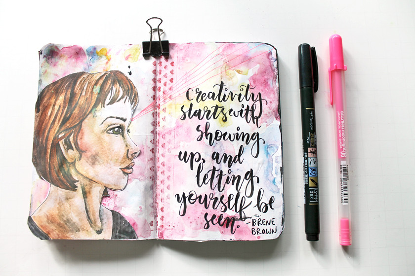 """My brain had a hiccup when I created this page. The quote by Brene Brown is originally """"Courage stats with showing up and letting yourself be seen."""".  But for some reason when I was lettering it, my brain changed the word from """"courage"""" to """"creativity"""". I'm not sure why."""
