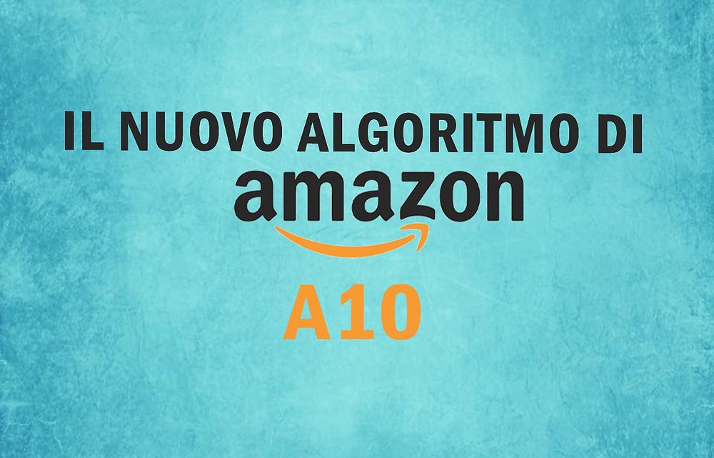 Il nuovo algoritmo di Amazon: A10