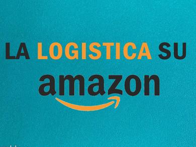 Vendere su Amazon: come funziona la logistica FBA e quanto costa
