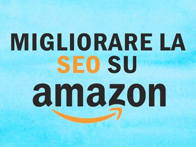 Guadagnare con Amazon: trucchi per fare SEO sull'E-commerce