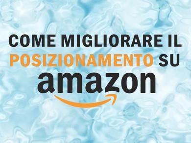 Come migliorare il posizionamento su Amazon