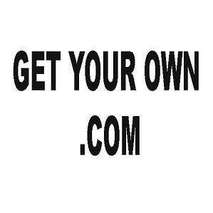 GET YOUR OWN DOT COM.jpg