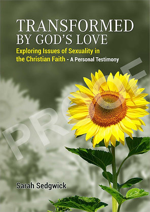 Transformed by God's Love - Exploring issues of sexuality and faith