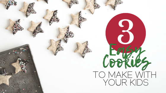 3 Easy cookies to make with your kids