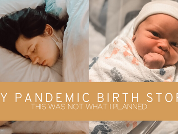 My Pandemic Birth
