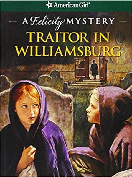 Felicity Mystery: Traitor In Williamsburg
