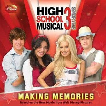 High School Musical Making Memories