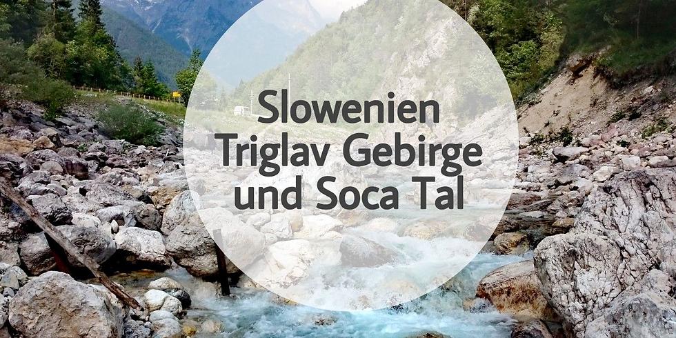 Tagestour Triglav - Socatal - Slowenien