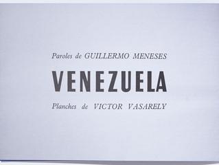 Venezuela: Paroles de Guillermo Meneses, Planches de Victor Vasarely