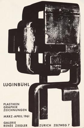 Luginbühl - Plastiken, Graphik, Zeichnungen