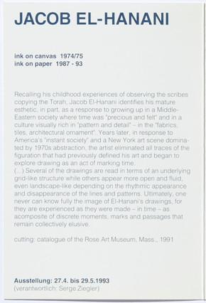 Jacob El-Hanani: ink on canvas 1974/75, ink on paper 1987-93