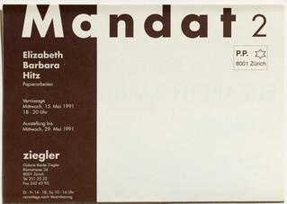 Mandat 2: Elizabeth Barbara Hitz: Papierarbeiten