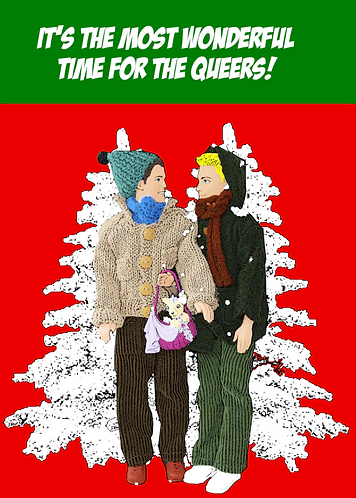 It's The Most Wonderful Time For The Queers! Funny, Gay, Christmas Card