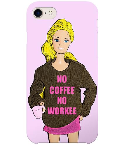 No Coffee, No Workee, Funny Slogan iPhone Case