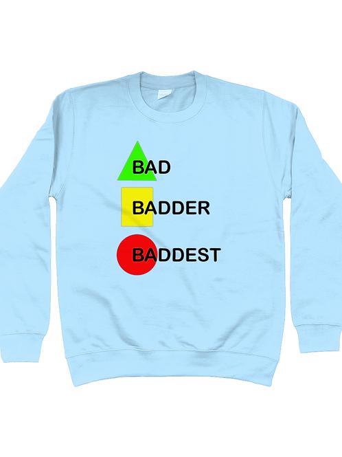 Bad, Badder, Baddest! Kids Field Hockey Sweatshirt