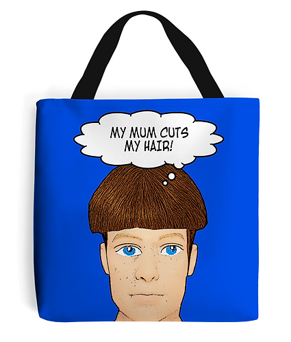 My Mum Cuts My Hair, Funny Tote Bag