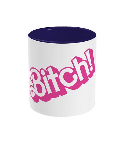 Bitch! Funny/Gay Lesbian Mug!