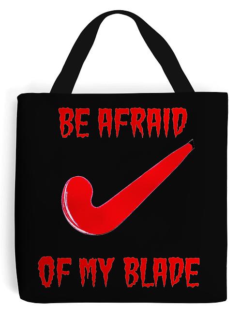 Be Afraid Of My Blade Field Hockey Tote Bag