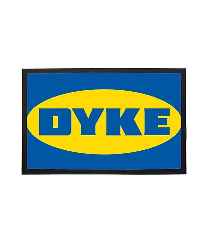 Dyke! Funny Lesbian Door Mat!