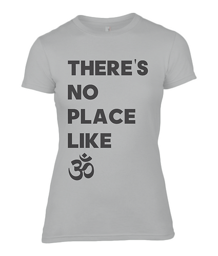 There's No Place Like Ohm Ladies T-Shirt