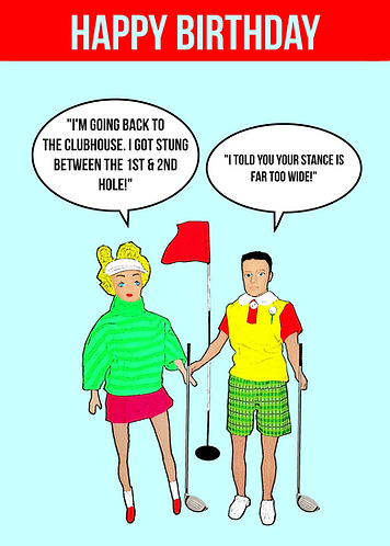 I Got Stung Between The 1st & 2nd Hole! Rude, Funny, Golfing Birthday Card