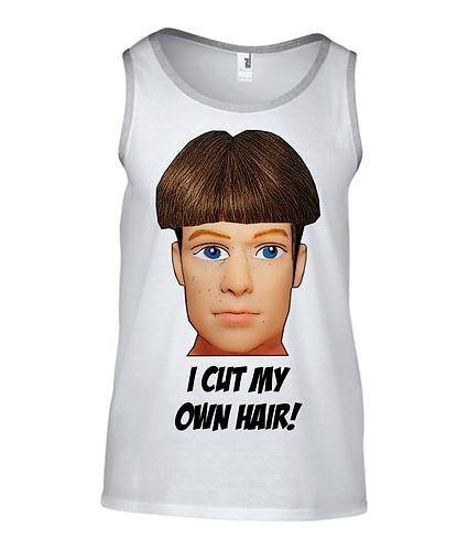 I Cut My Own Hair Tank Top