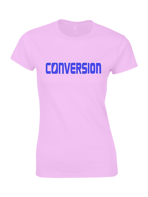 Conversion Ladies T-Shirt