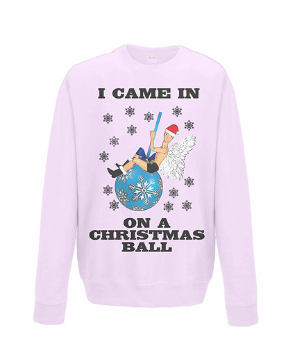 I Came In On A Christmas Ball, Funny, Gay, Xmas Jumper! (black font)