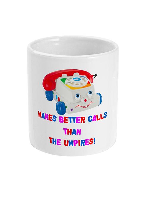 Makes Better Calls Than The Umpire! Field Hockey Mug