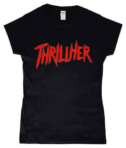 Thrill Her! Funny, Lesbian Slogan, Ladies T-Shirt