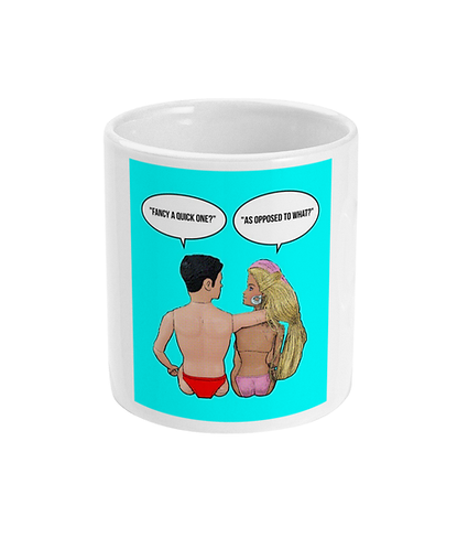 Rude, Funny, Hilarious Mug! Fancy a quick one? As opposed to what?