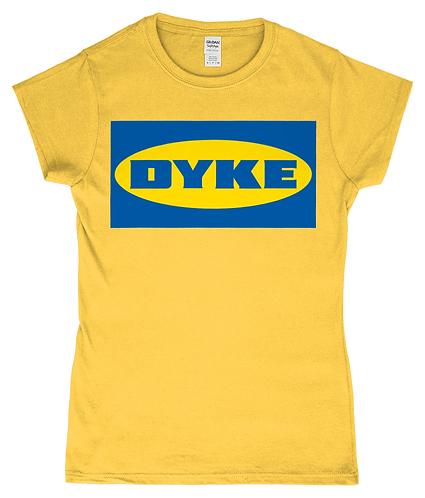 Dyke! Femme Fit Lesbian T-Shirt